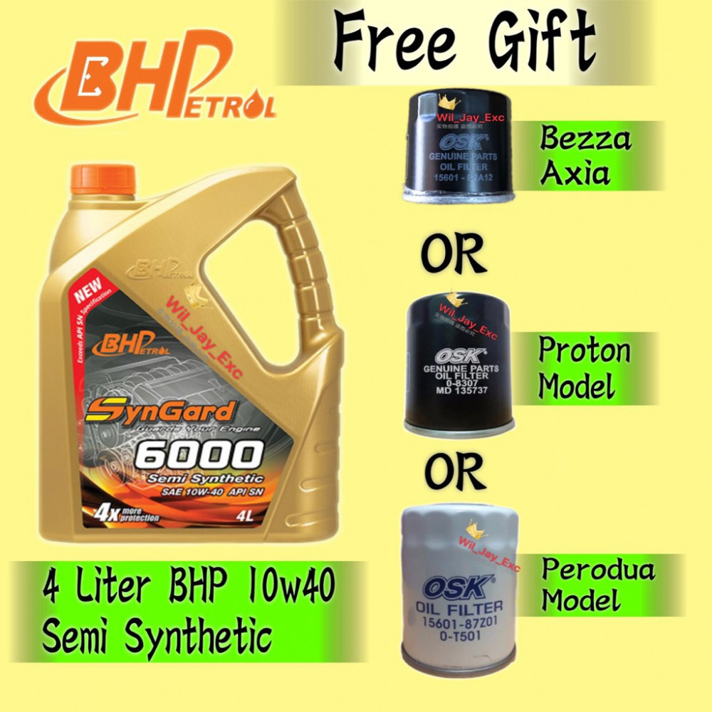 BHP 4 LITER 10W40 SEMY SYNTHETIC(SYNGARD 6000) FREE GIFT OIL FILTER