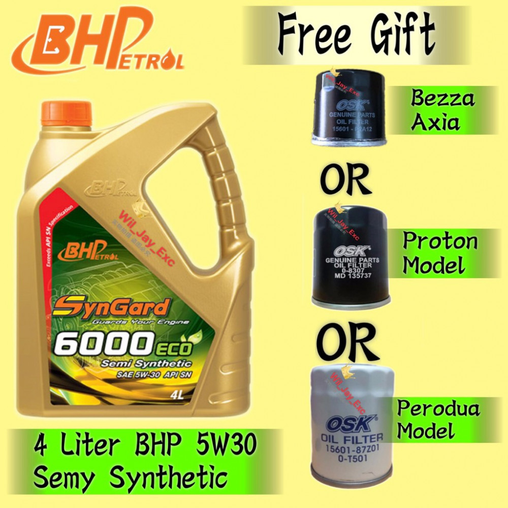 BHP 4 LITER 5W30 SEMY SYNTHETIC (SYNGARD 6000 ECO) FREE GIFT OIL FILTER