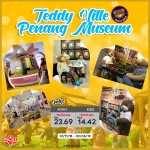 Teddy Ville Penang Museum