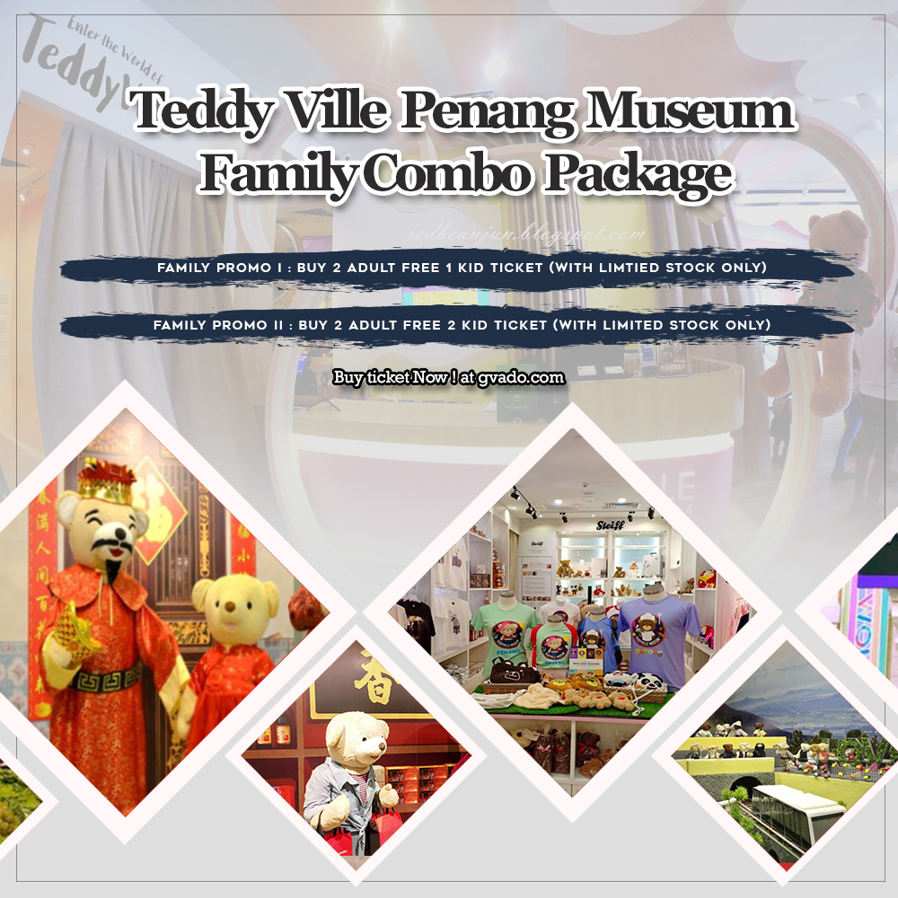 TEDDY VILLE COMBO FAMILY PACKAGE I (Buy 2 Adult Free 1 Kid Ticket)