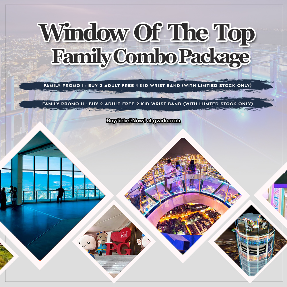 WINDOW OF THE TOP - FAMILY COMBO PACKAGE I [Buy 2 (Adult) Free 1 (Kid) Wrist Band]