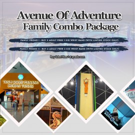 image of AVENUE OF ADVENTURE - FAMILY COMBO PACKAGE II (Buy 2 Adult Free 2 Kid wrist band)