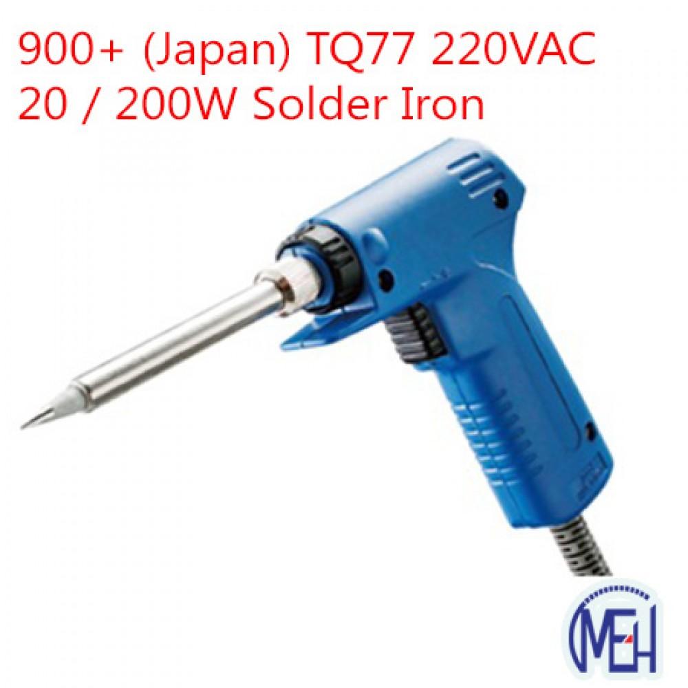 900+ (Japan) TQ77 220VAC  20 / 200W Solder Iron
