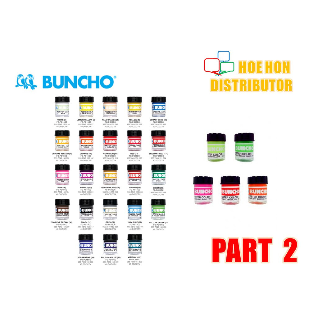 Buncho Florescent Poster Color / Colour (Customise Colors) PART 2