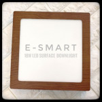 E-SMART WOOD DESIGN LED SURFACE DOWNLIGHT METAL RND/SQR 18W DAYLIGHT WHITE LIGHT